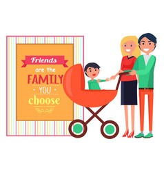 friends family you choose graphic poster vector image vector image