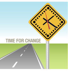 Road ahead time for change sign vector