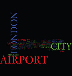 London city airport text background word cloud vector