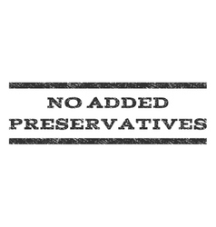 No added preservatives watermark stamp vector