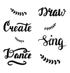 Draw create sing dance lettering vector
