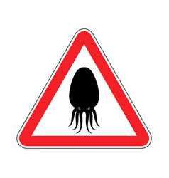 Attention cuttlefish octopus on red triangle road vector