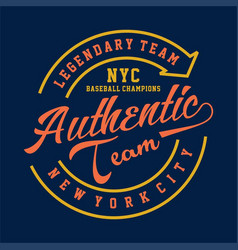 Legendary team nyc authentic vector