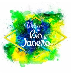 Inscription welcome to rio de janeiro on a vector