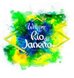 Inscription welcome to rio de janeiro on a vector