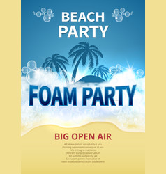 summer foam party poster tropical resort vector image vector image