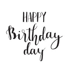 Happy birthday brush script style hand lettering vector