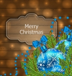 wooden label with Christmas balls and fir twigs vector image vector image