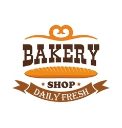 Bakery shop daily fresh baked wheat baguette vector