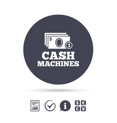 Cash and coin machines sign icon paper money vector