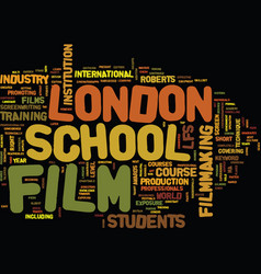 london film school text background word cloud vector image vector image
