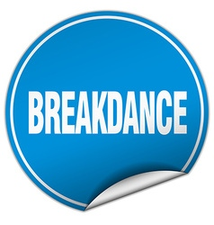 Breakdance round blue sticker isolated on white vector