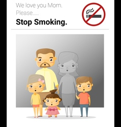 Family campaign mommy stop smoking vector