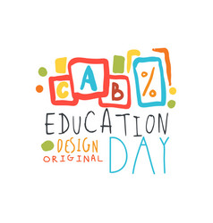 Education day label original design back to vector