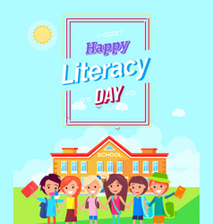 happy literacy day colorful vector image