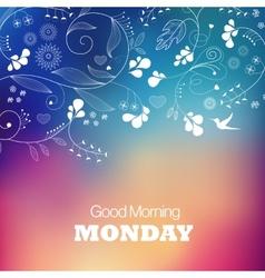 Monday good morning vector