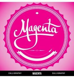 Magenta hand lettering vector