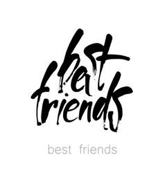 best friends lettering vector image vector image
