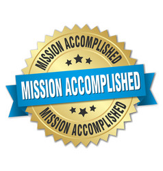 Mission accomplished 3d gold badge with blue vector