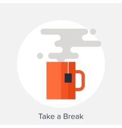 Take a Break vector image vector image