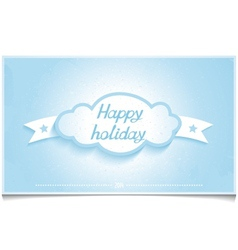 Winter greeting card happy holidays with cloud vector