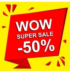 Sale poster with wow super sale minus 50 percent vector
