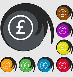 Pound sterling icon sign symbols on eight colored vector