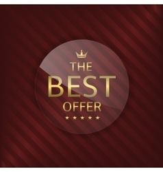 Best offer glass label vector