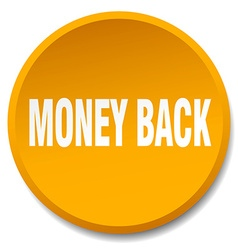 Money back orange round flat isolated push button vector
