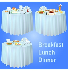 Breakfast lunch dinner on the table vector image