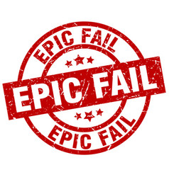 Epic fail round red grunge stamp vector