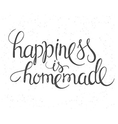 Hand lettering inspiration quote about happiness vector