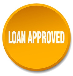 Loan approved orange round flat isolated push vector