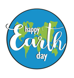 earth day earth globe holiday lettering vector image vector image