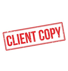 Client copy rubber stamp vector
