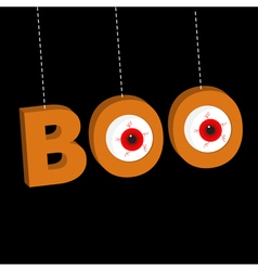 Hanging 3d word boo text with red eyeballs dash vector