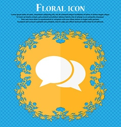 Speech bubbles icon floral flat design on a blue vector