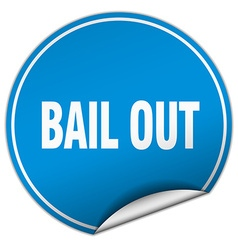 Bail out round blue sticker isolated on white vector