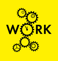 Word work with big gear instead o on yellow vector