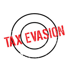 Tax evasion rubber stamp vector
