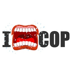 I hate cop shout symbol of hatred and antipathy vector image