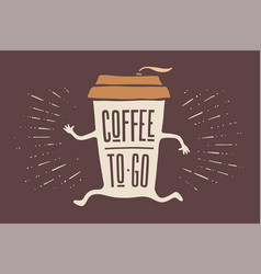 Poster take out coffee cup with lettering coffee vector
