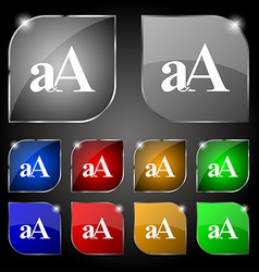 Enlarge font aA icon sign Set of ten colorful vector image