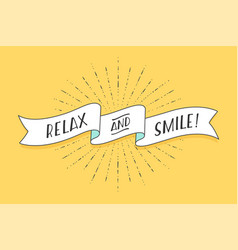 ribbon with text relax and smile vector image vector image