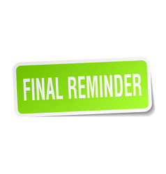 Final reminder square sticker on white vector