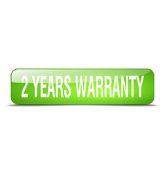 2 years warranty green square 3d realistic vector