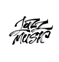 jazz music modern calligraphy hand lettering for vector image