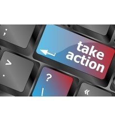 Take action key on a computer keyboard business vector image