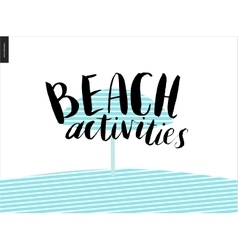 Beach activities calligraphy vector