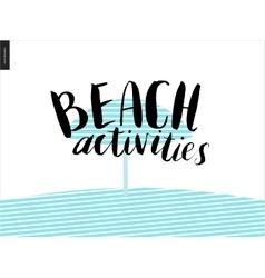 Beach activities calligraphy vector image